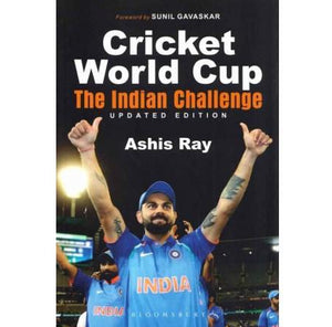 Cricket World Cup The Indian Challenge  by Ashis Ray