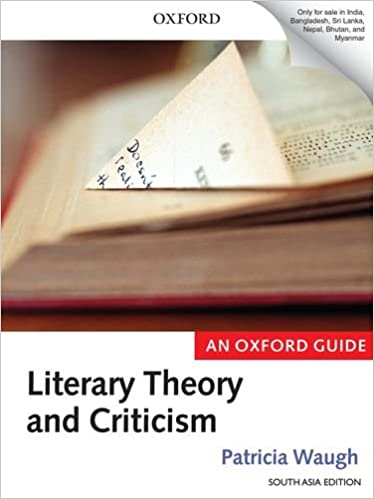 Literary Theo & Criticism by Patricia Waugh