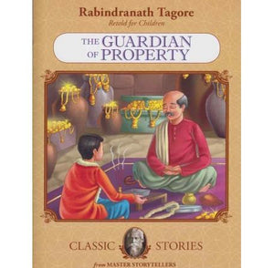 The Guardian Of Property  by Rabindranath Tagore