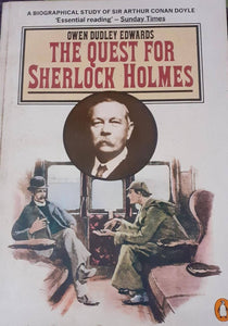 The Quest For Sherllock Holmes By Owen Dudley Edwards