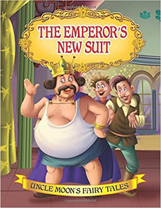 The Emperor's New Suit (Uncle Moon's Fairy Tales) by Dreamland Publications