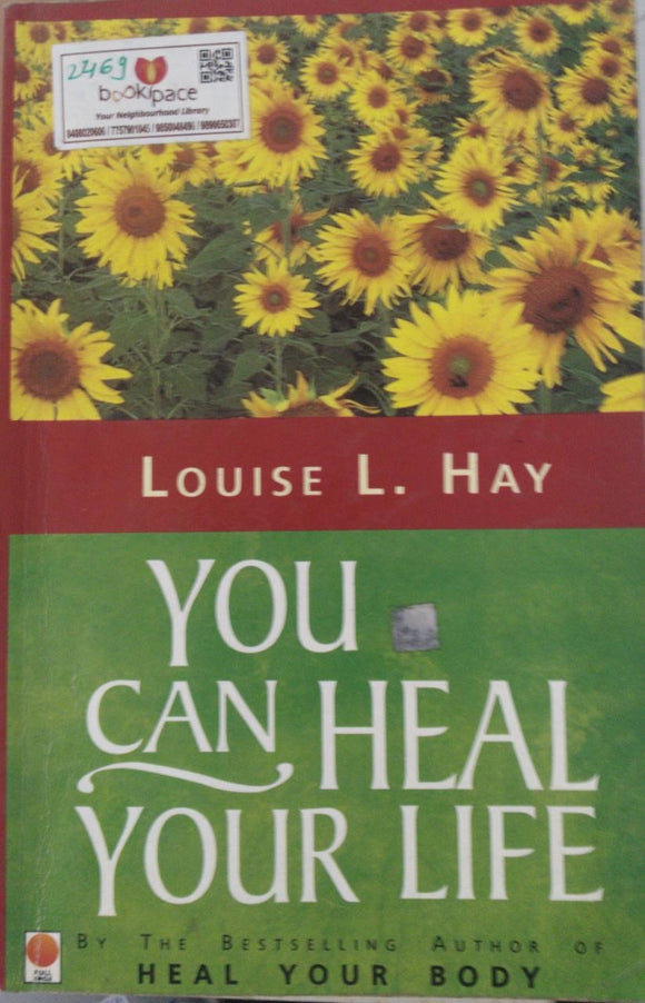 You Can Heal Your Life, By Louise L. Hay
