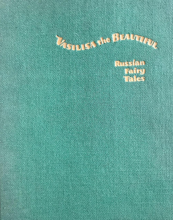 Vasilisa The Beautiful By Russian Fairy Tales