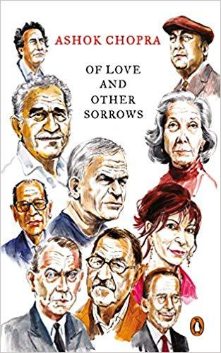 Of Love and Other Sorrows by Ashok Chopra