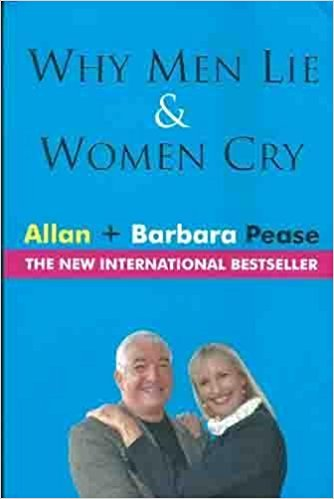 Why Men Lie & Women Cry by Allan Pease