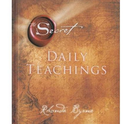 Daily Teachings The Secret  by Rhonda Byrne