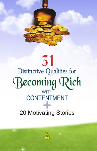 31 Distinctive Qualities for Becoming Rich by Sanjeev Kumar