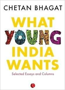 What Young India Wants By Chetan Bhagat