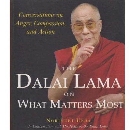 Dalai Lama on What Matters Most  by Dalai Lama