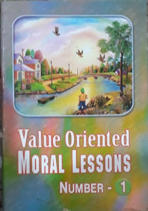 Value Oriented Moral Lessons No 1