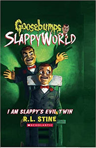 I Am Slappy's Evil Twin (Goosebumps Slappyworld #3) by R.L. Stine