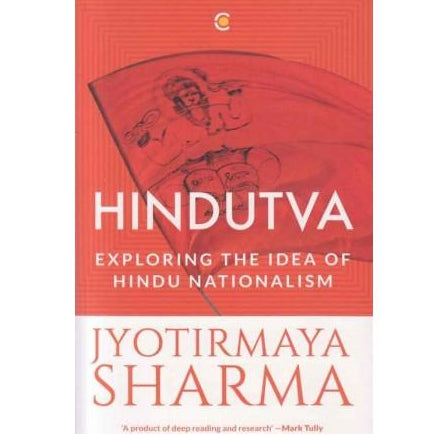 Hindutva  by Jyotirmaya Sharma