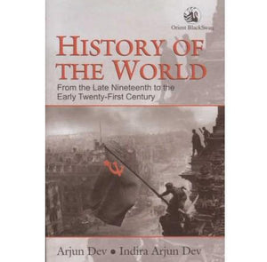 History Of The World  by Arjun Dev / Indira Arjun Dev