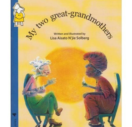 My Two Great Grandmothers by Lisa Aisato Njie Solberg