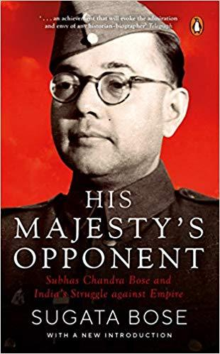 His Majesty?s Opponent by Bose, Sugata