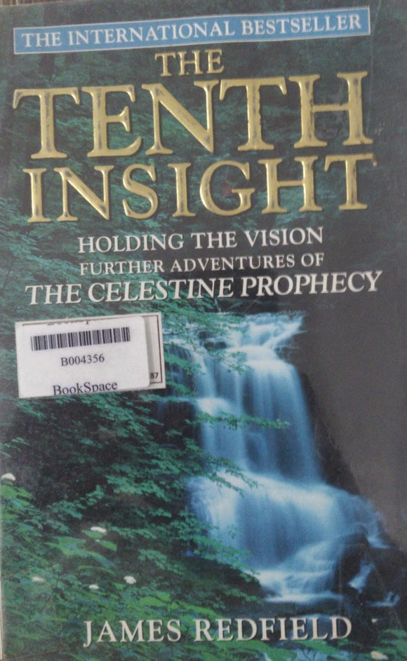 The Tenth Insight (The Celestine Prophecy), By James Redfield