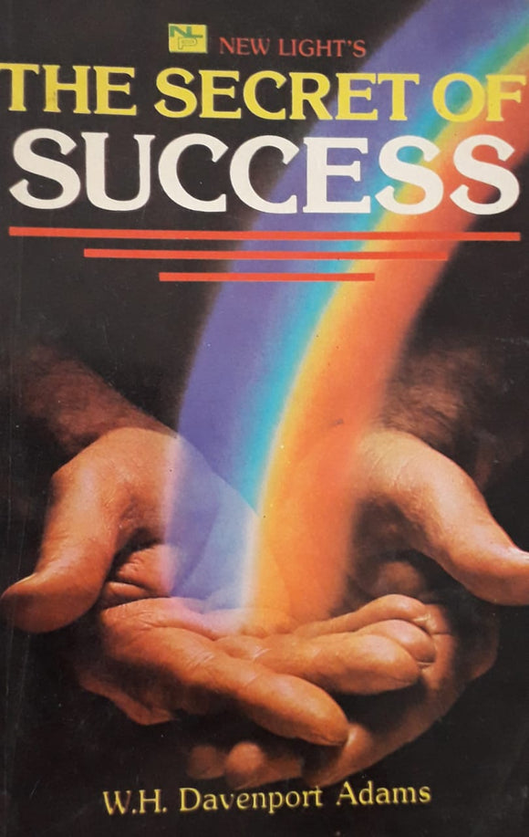 The Secret Of Success by W.H. Davenport Adams