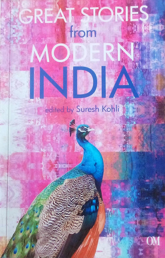 Great Stories From Modern India By Suresh Kohli
