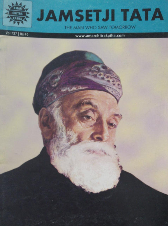 Jamsetji Tata The Man Who Saw Tomorrow