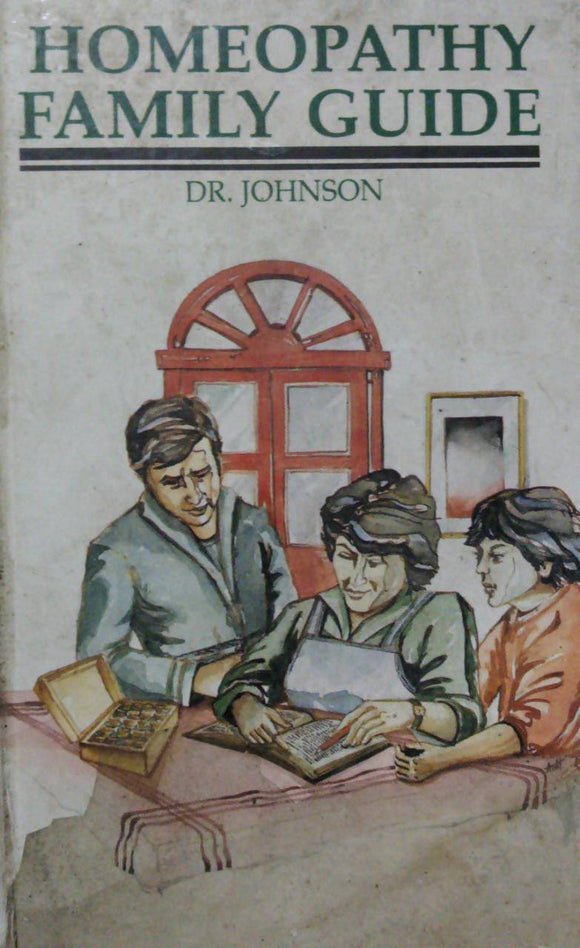 Homeopathy Family Guide By Dr Johnson