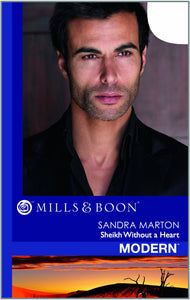 Mills & Boon Sandra Marton Sheikh Without A Heart, By Modern