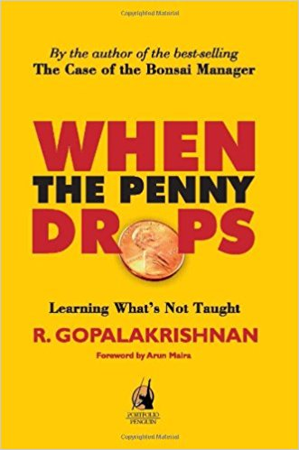 When the Penny Drops: Learning What's Not Taught by R. Gopalakrishnan