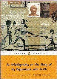 An Autobiography Or The Story Of My Experiments With Truth M.K. Gandhi