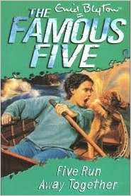 Five Run Away Together: 3 (The Famous Five Series) by Enid Blyton