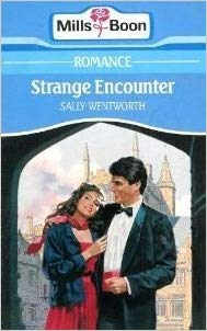 Strange Encounter By Sally Wentworth