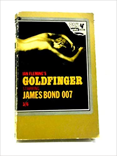 James Bond Goldfinger by Ian Fleming