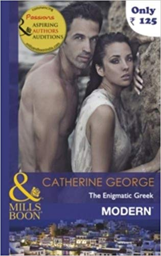 The Enigmatic Greek (Mills and Boon Modern) By Catherine George