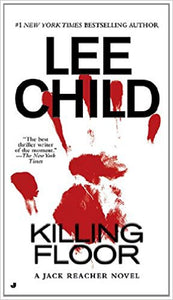Killing Floor (Jack Reacher) by Lee Child
