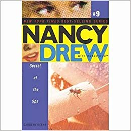Nancy Drew#9 SECRET OF THE SPA by Carolyn Keene