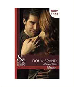 A Tangled Affair (Mills and Boon Desire) by Fiona Brand