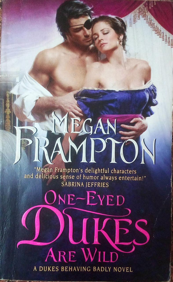 One - Eyed Dukes Are Wild By Megan Frampton