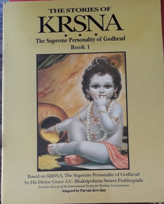 The Stories of KRSNA - The Supreme Personality of Godhead Book 1 to 10