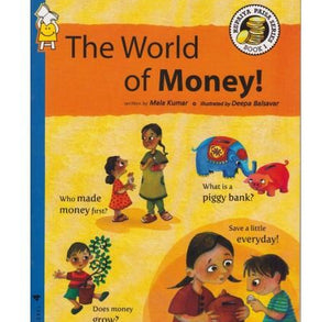The World Of Money  by Mala Kumar
