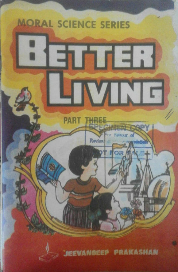 Better Living Part 3