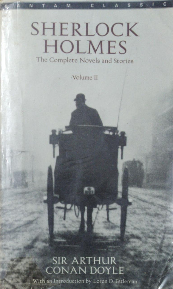 Sherlock Holmes: The Complete Novels and Stories - Vol. 2 by Sir Arthur Conan Doyle