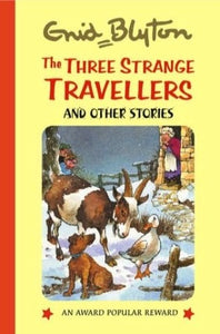 The Three Strange Travellers and Other Stories