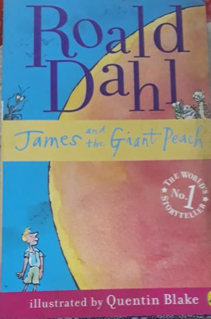 James and the Giant Peach  - Rold Dahl