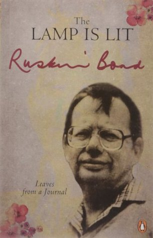 The Lamp is Lit: Leaves from a Journal by Ruskin Bond