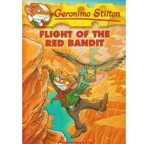 Flight Of The Red Bandit  BY Geronimo Stilton