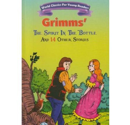 The Spirit In The Bottle And 14 Other Stories by Grimms