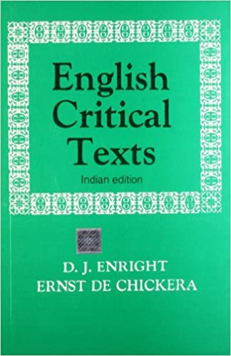 English Critical Texts by Ernst De Chickera D J Enright