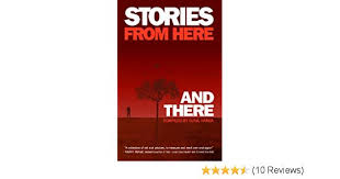 Stories From Here and There Compiled, By Sunil Handa