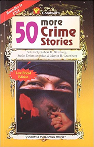 50 More Crime Stories by Robert H. Weinberg