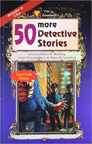 50 More Detective Stories By Robert H. Weinberg