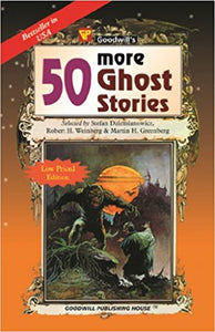 50 More Ghost Stories By Robert H. Weinberg
