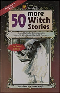 50 More Witch Stories by Robert H. Weinberg